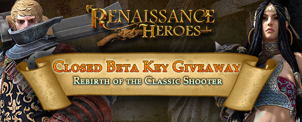 Renaissance Heroes Closed Beta Key Giveaway