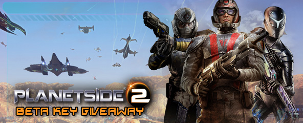 PlanetSide 2 Beta Key Giveaway