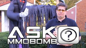 Ask MMOBomb: You asked for More! (Ep. 2) 2
