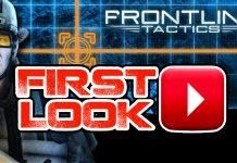 Frontline Tactics First Look