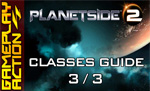 PlanetSide 2 Classes: Heavy Assault and Max Guide (Part 3/3)