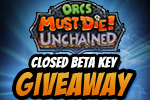 Orcs Must Die! Unchained Closed Beta Key Giveaway