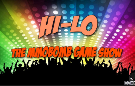 Hi-Lo The MMOBomb Game Show Ep. 8