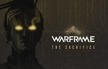 Warframe's Next Update Is The Sacrifice