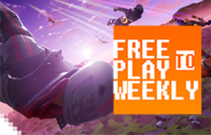 Free to Play Weekly – Fortnite Brings In The Dough! Ep 355