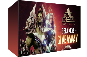 Epic Chess Beta Key Giveaway (Steam)