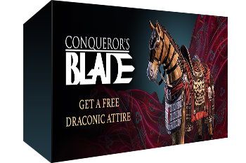 Conqueror's Blade: Draconic Attire Pack Key Giveaway