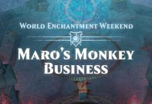 """Increase Your World Enchantment Output During The Magic Legends """"Maro's Monkey Business"""" Event"""